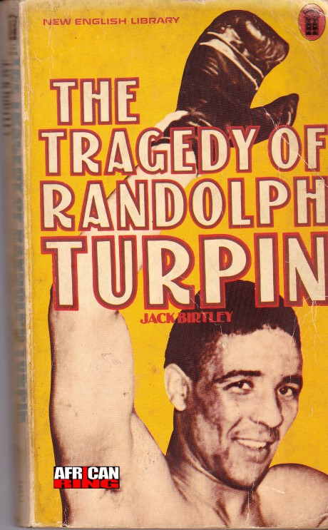 The Tragedy of Randolf Turpin by Jack Birtly