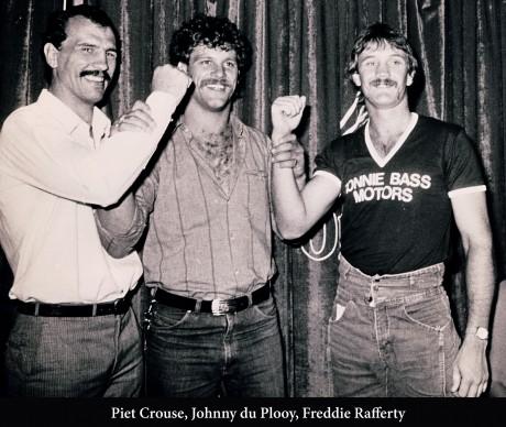 Piet Crous, Johnny du Plooy, Freddie Rafferty