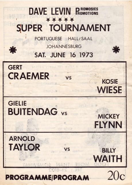 Arnold Taylor vs Billy Waith, Gielie Buidendag vs Mickey Flynn 16 June 1973