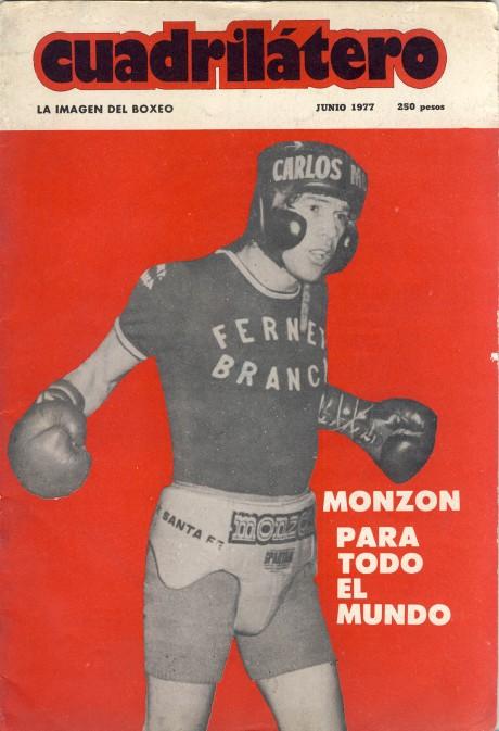 Cuadrilatero June 1977 Carlos Monzon