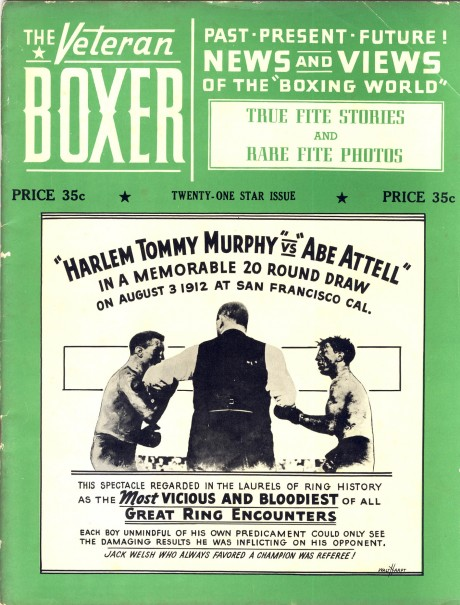 The Veteran Boxer – Harlem Tommy Murphy vs Abe Attell, the bloodiest of them all