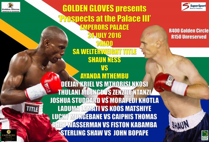 GOLDEN GLOVES/EMPERORS PALACE/SUPERSPORT PRESENTS 'Prospects at the Palace III' 24 July 2016